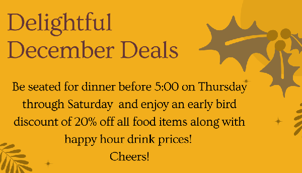 Early Bird Discount (Thurs - Sat before 5pm)